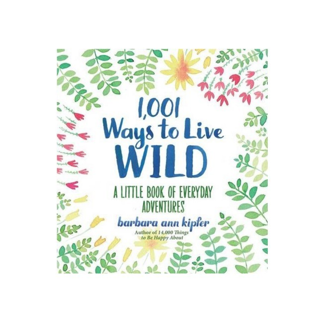 1,001 ways to live wild book