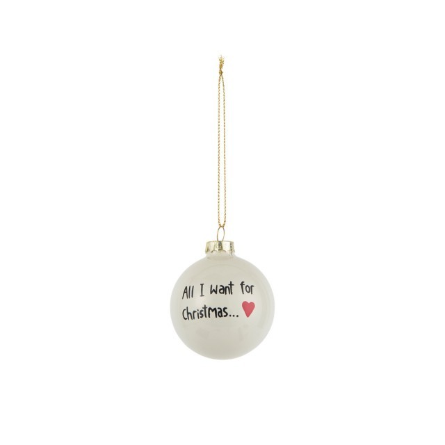 All I want for Christmas.. bauble